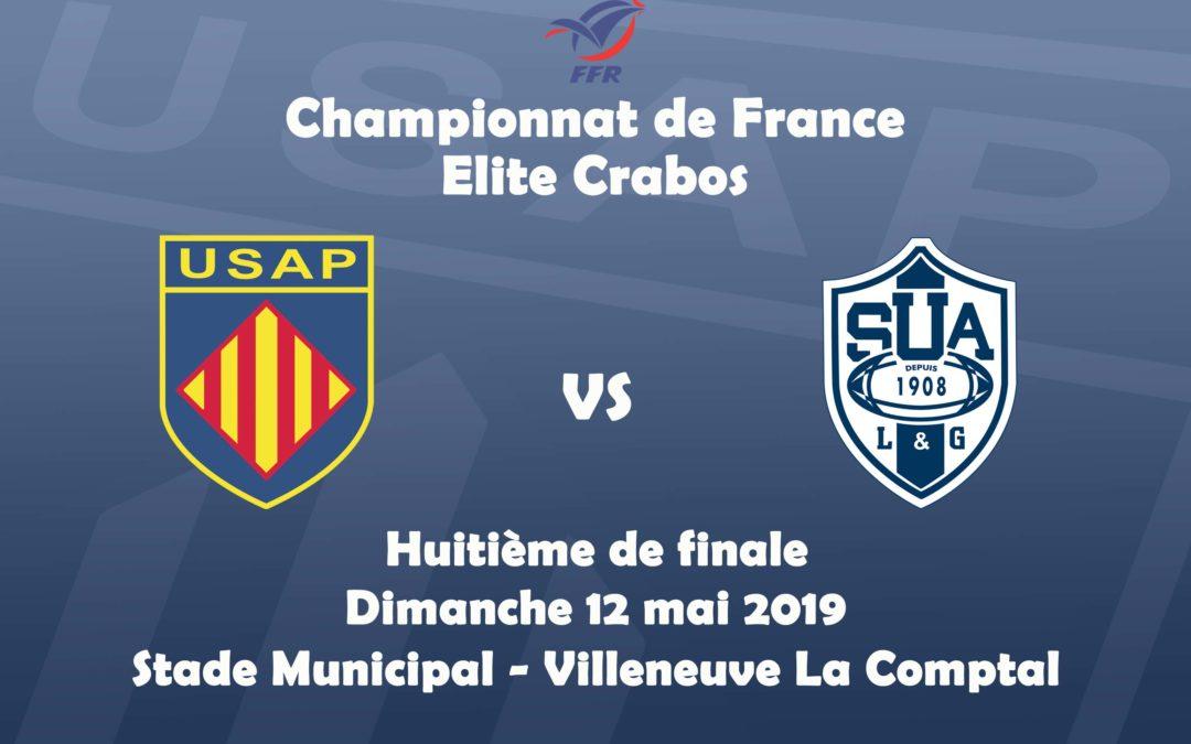 HUITIÈME DE FINALE ÉLITE CRABOS – 12 MAI 2019 – USAP vs SU AGEN
