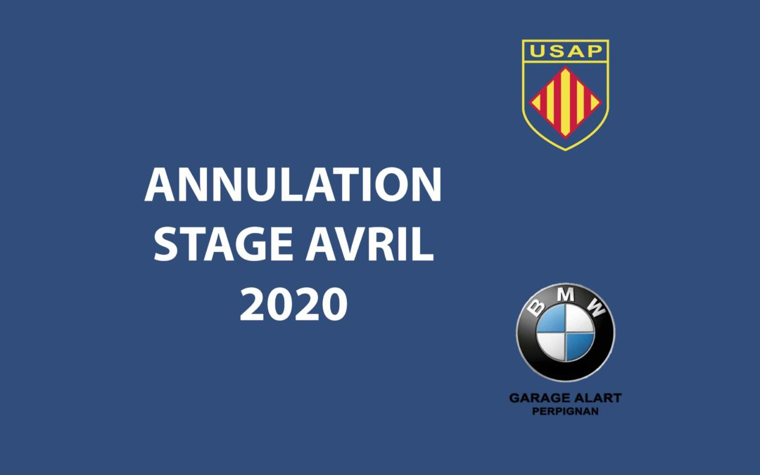 ANNULATION STAGE AVRIL 2020